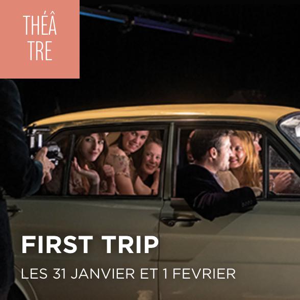 First Trip
